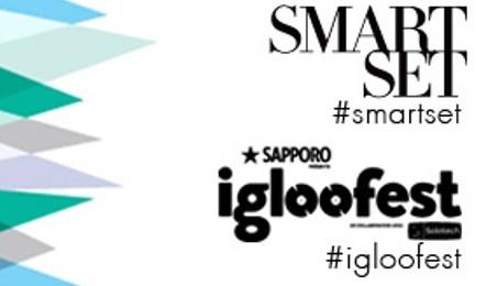 Concours IGLOOFEST 2014 grâce à Smart Set | Blog Montreal Addicts