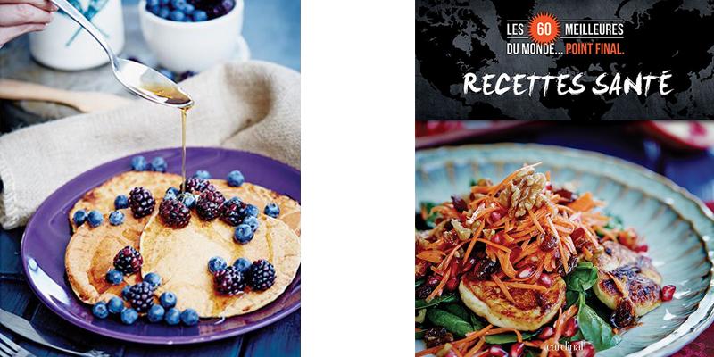 Les 60 meilleures recettes santés. Point Final | Blog Montreal Addicts