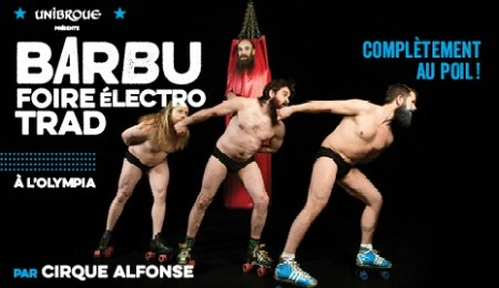 Barbu foire électro trad - Montreal Completement cirque 2015 - blog Montreal Addicts top