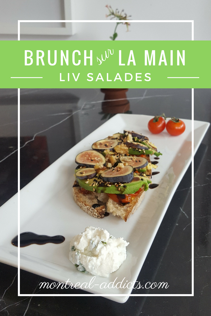 Brunch Liv Salades sur la Main | Blog Montreal Addicts