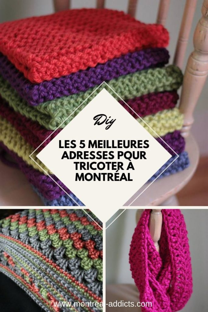 Les 5 meilleures adresses pour tricoter à Montréal