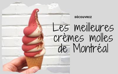 Les meilleures crèmes molles de Montréal